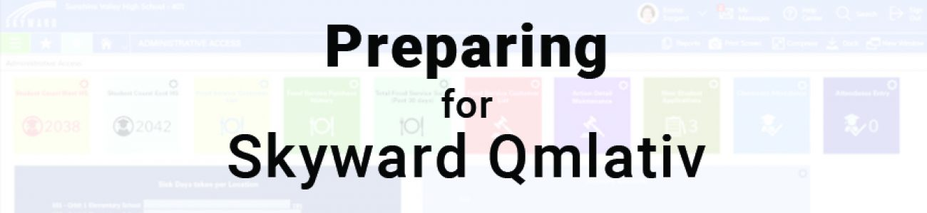 Preparing for Skyward Qmlativ